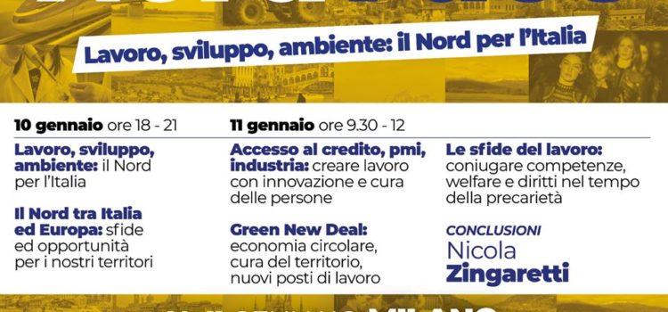 LAVORO, SVILUPPO, AMBIENTE: il Nord per l'Italia